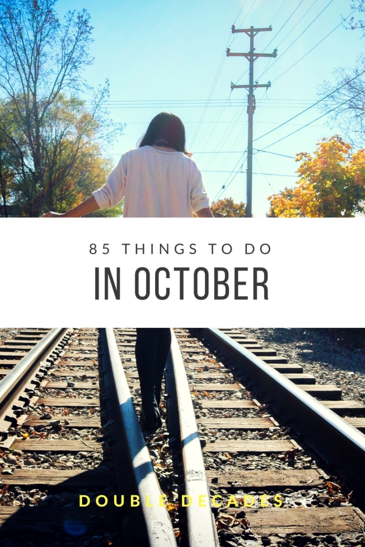 85 Things You Should Do ThisOctober